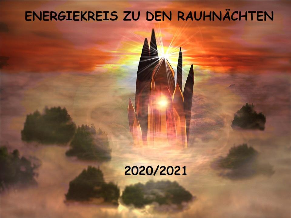 ENERGIEKREIS ZU DEN RAUHNÄCHTEN 2020/2021
